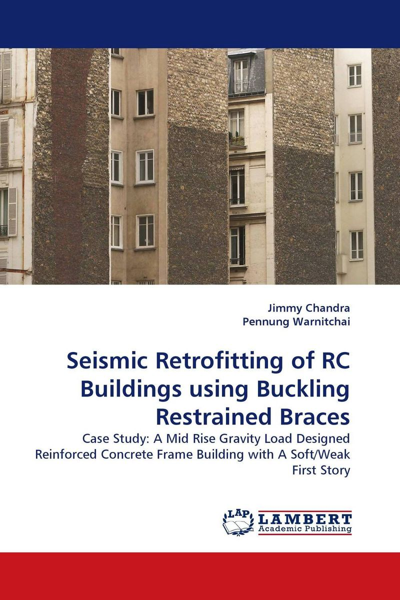 Seismic Retrofitting of RC Buildings using Buckling Restrained Braces kiran kumar d e v s facade performance of glazed buildings