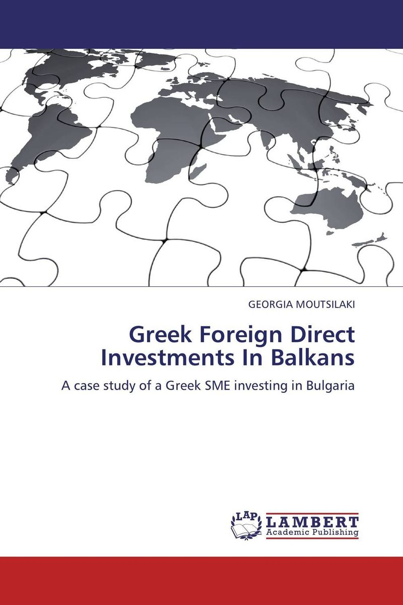 Greek Foreign Direct Investments In Balkans theodore gilliland fisher investments on utilities