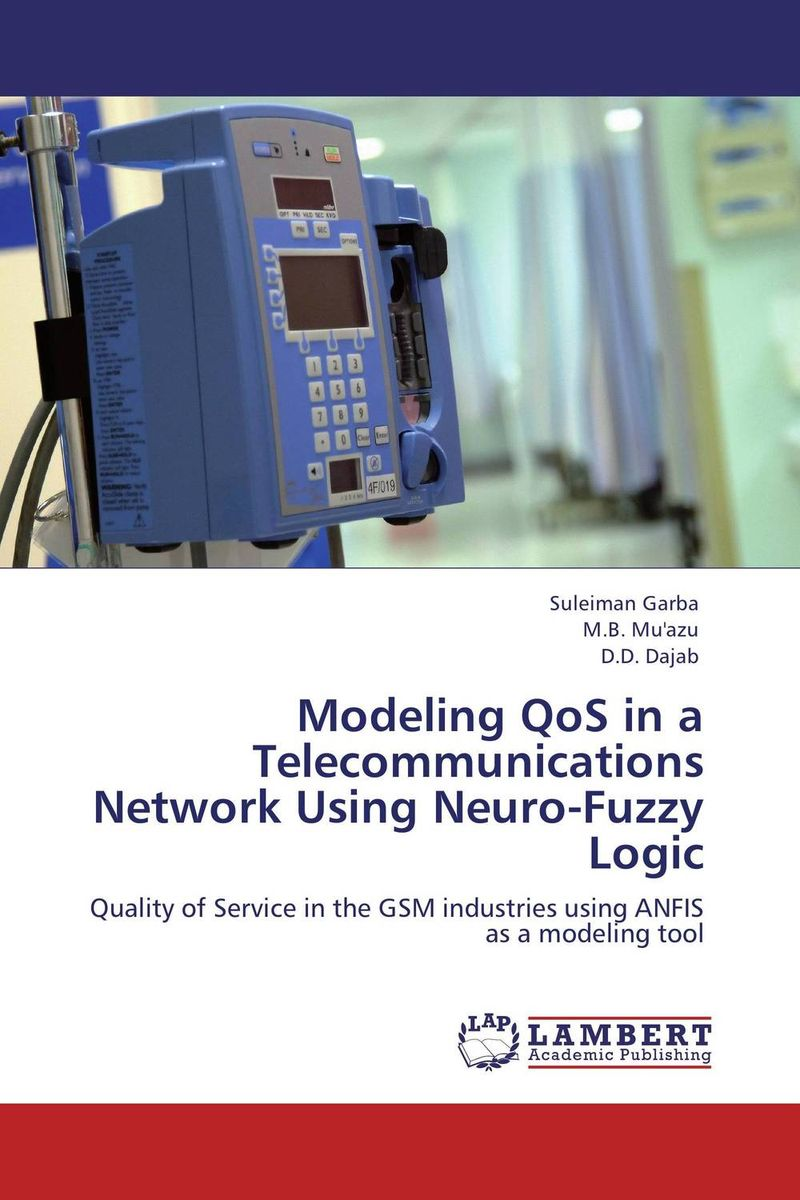 Modeling QoS in a Telecommunications Network Using Neuro-Fuzzy Logic aygun nusrat alasgarova financial risk forecasting using neuro fuzzy approach