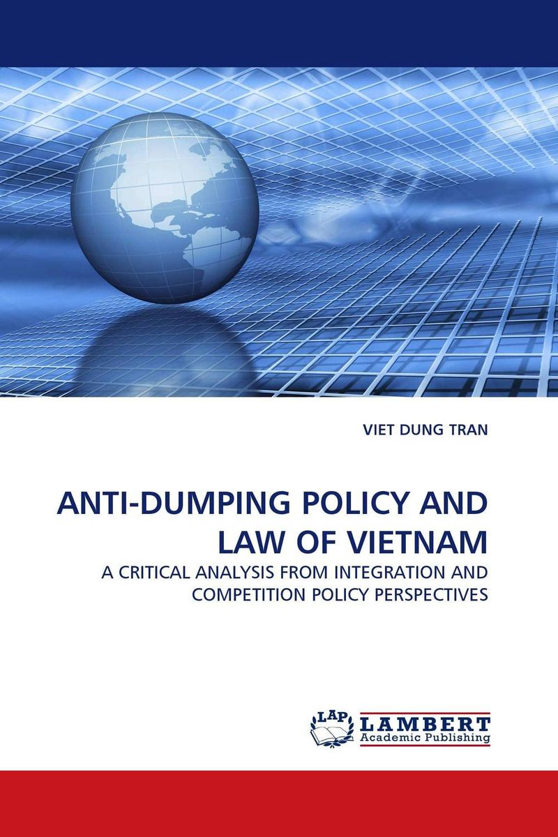 ANTI-DUMPING POLICY AND LAW OF VIETNAM point systems migration policy and international students flow