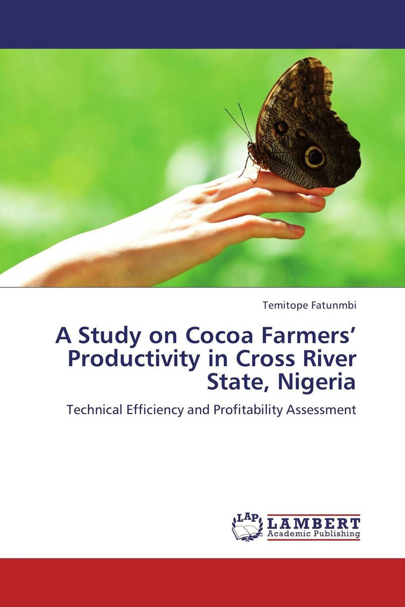 A Study on Cocoa Farmers' Productivity in Cross River State, Nigeria