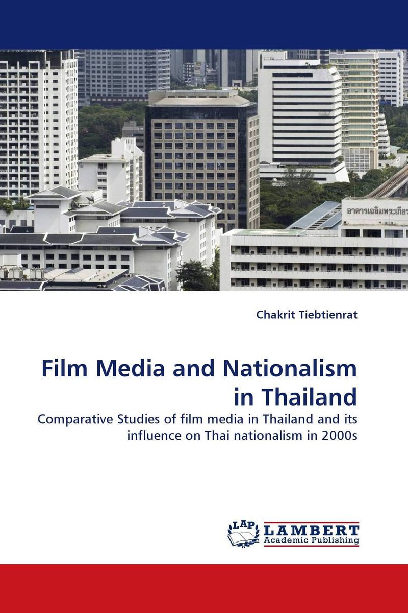 Film Media and Nationalism in Thailand