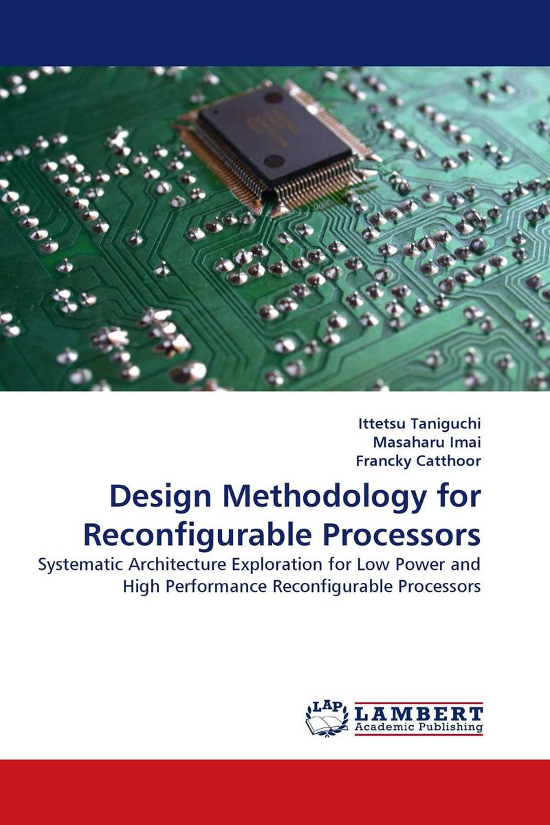 Design Methodology for Reconfigurable Processors