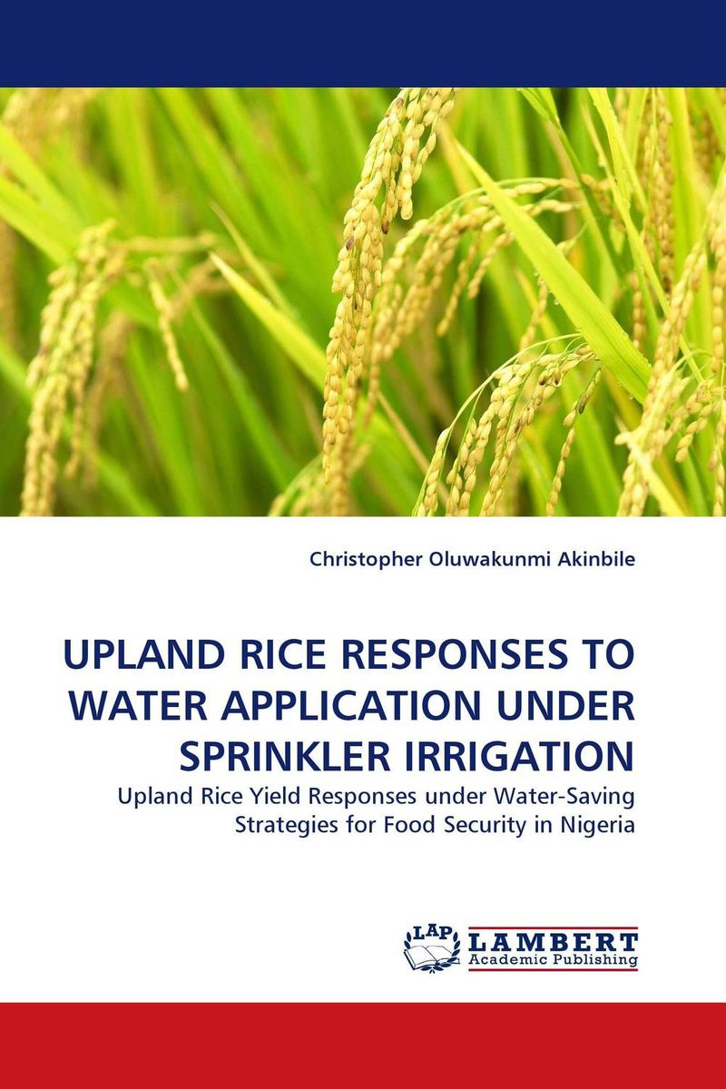 UPLAND RICE RESPONSES TO WATER APPLICATION UNDER SPRINKLER IRRIGATION solange meka land evaluation for upland rice cultivation in southern cameroon