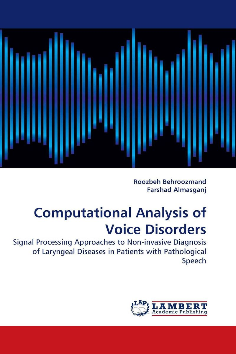 Computational Analysis of Voice Disorders belousov a security features of banknotes and other documents methods of authentication manual денежные билеты бланки ценных бумаг и документов