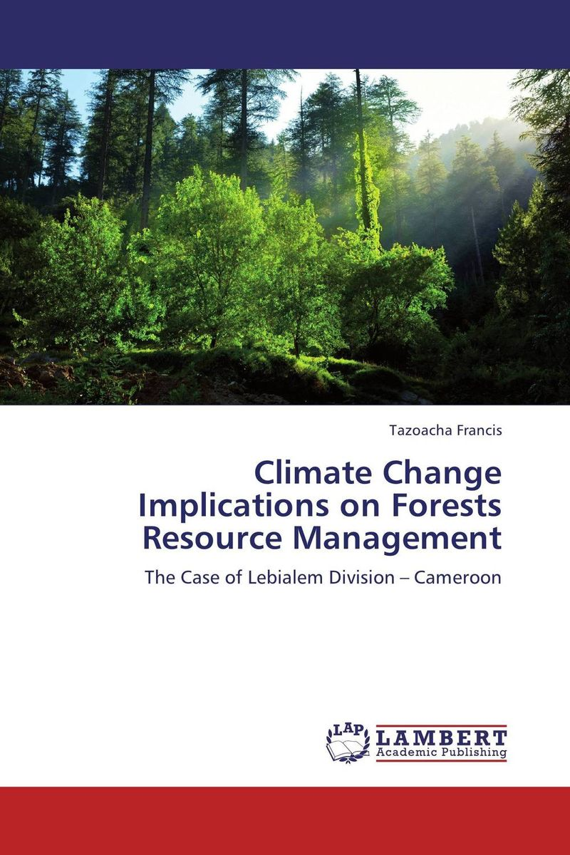 Climate Change Implications on Forests Resource Management teach yourself change and crisis management