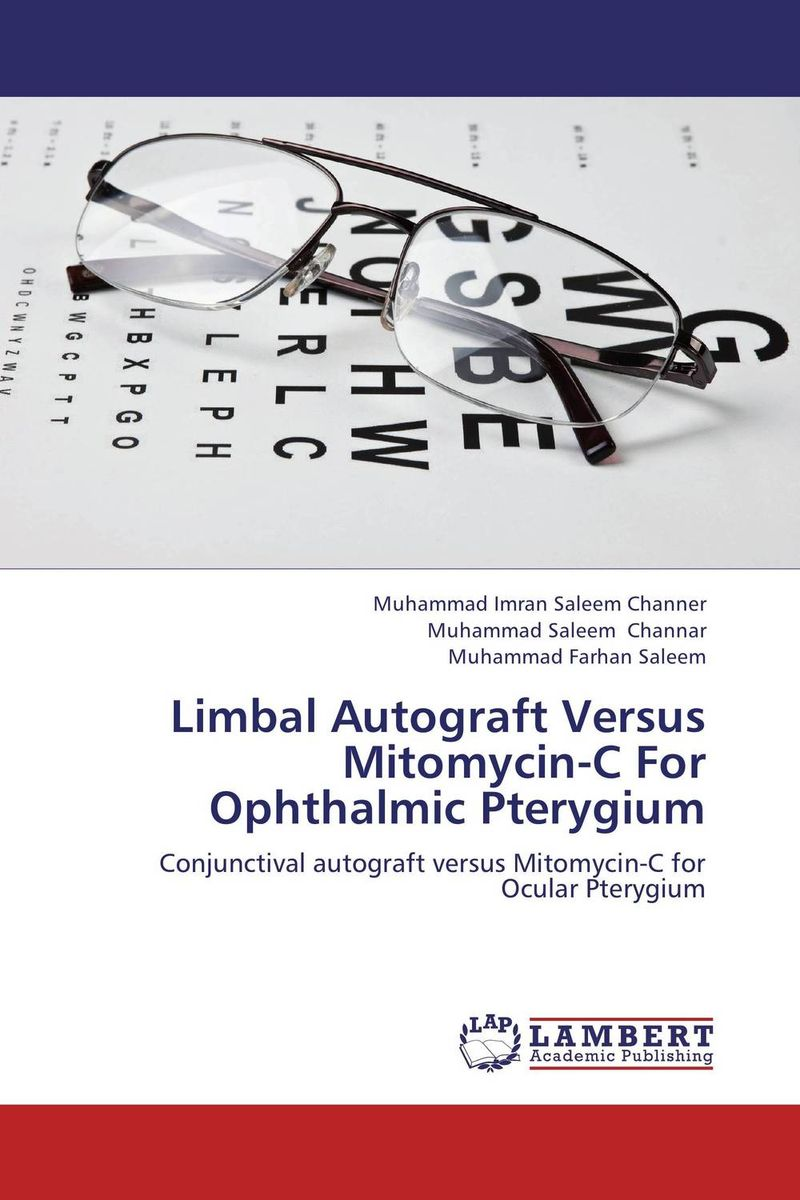 Limbal Autograft Versus Mitomycin-C For Ophthalmic Pterygium training in ophthalmology