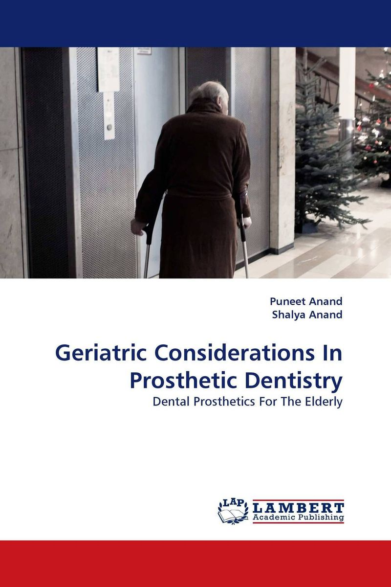 Geriatric Considerations In Prosthetic Dentistry