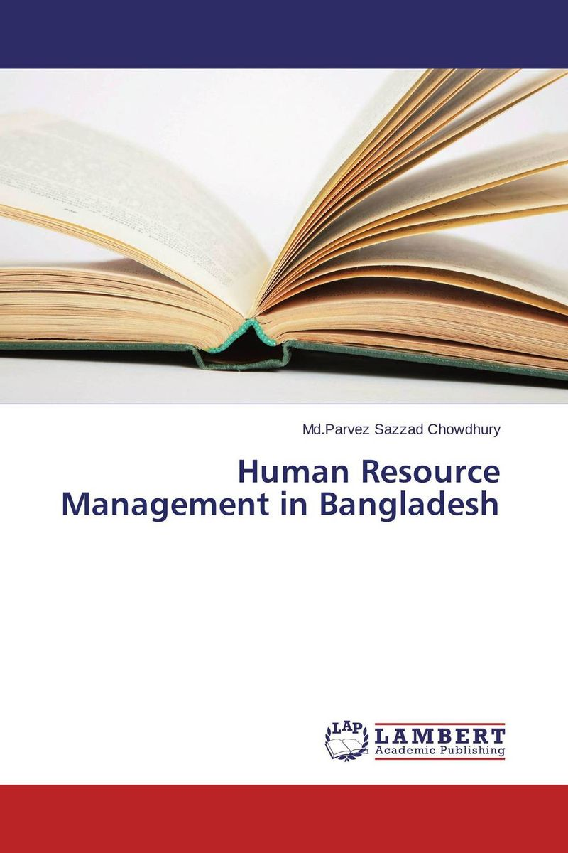 Human Resource Management in Bangladesh valentina munteanu human resources management in the commercial field of companies