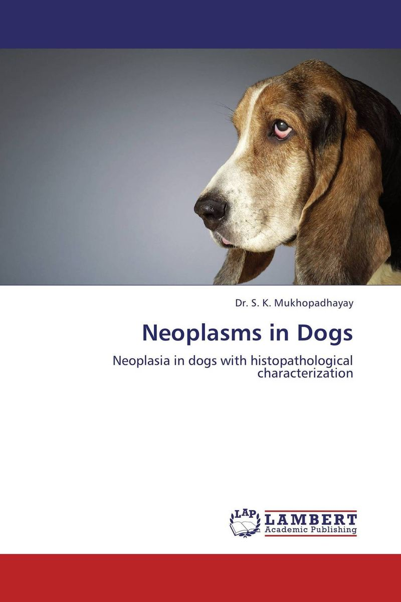 Neoplasms in Dogs neoplasms in dogs
