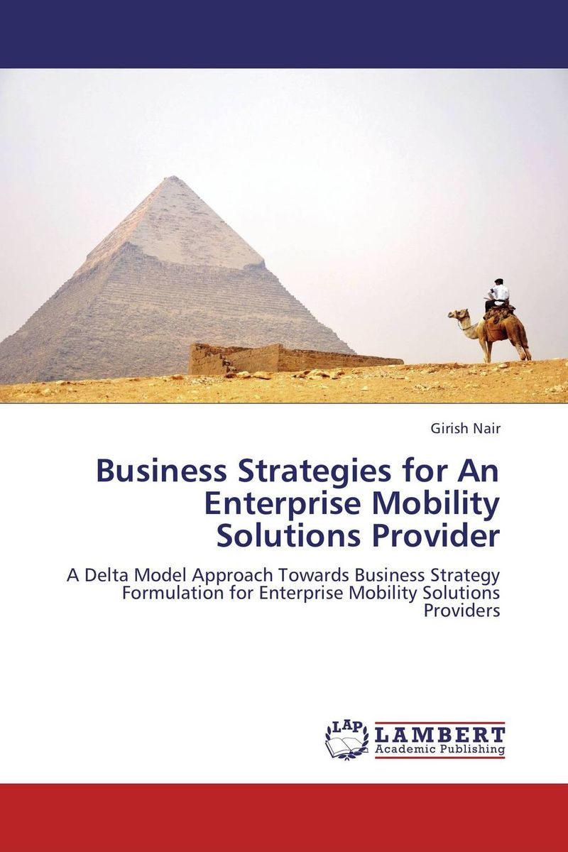 Business Strategies for An Enterprise Mobility Solutions Provider david luckham c event processing for business organizing the real time enterprise