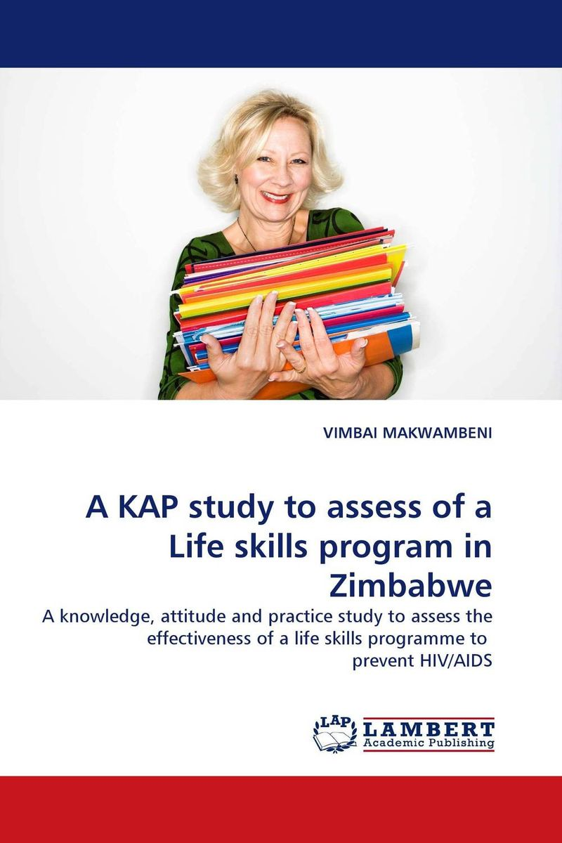 A KAP study to assess of a Life skills program in Zimbabwe foundations in craniosacral biodynamics volume one the breath of life and fundamental skills