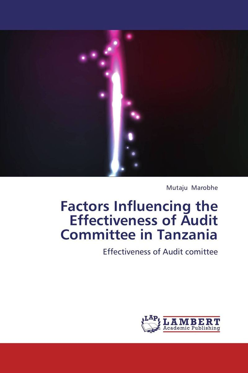 Factors Influencing the Effectiveness of Audit Committee in Tanzania eu committees