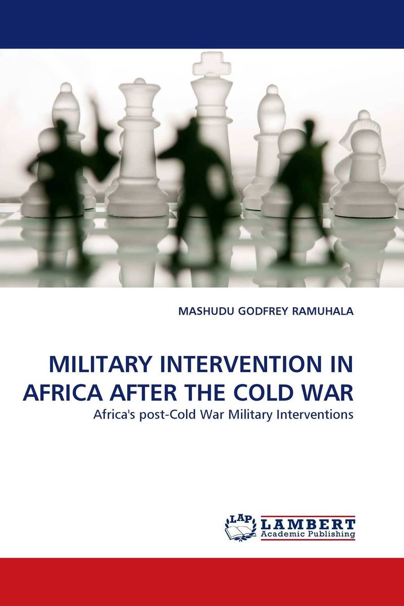 купить MILITARY INTERVENTION IN AFRICA AFTER THE COLD WAR недорого
