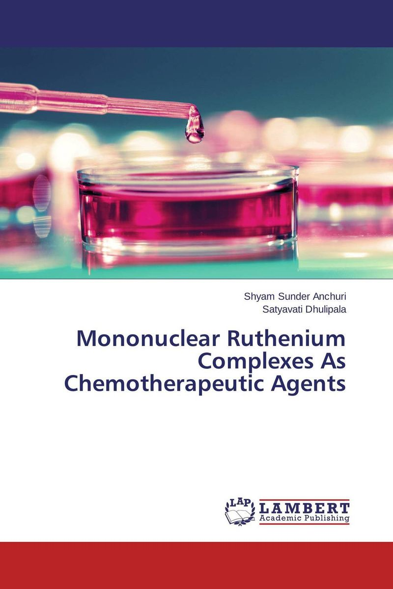 Mononuclear Ruthenium Complexes As Chemotherapeutic Agents spectroscopic studies on some novel complexes
