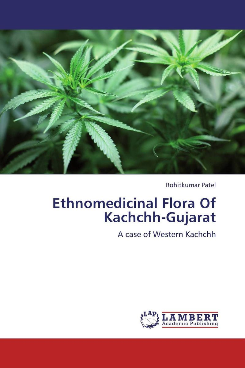 Ethnomedicinal Flora Of Kachchh-Gujarat biodiversity of chapredi reserve forest