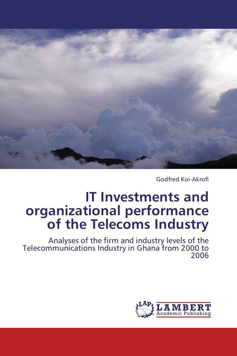 IT Investments and organizational performance of the Telecoms Industry technology based employee training and organizational performance