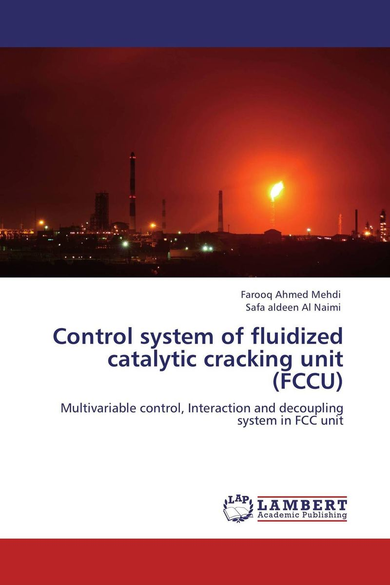 Control system of fluidized catalytic cracking unit (FCCU)