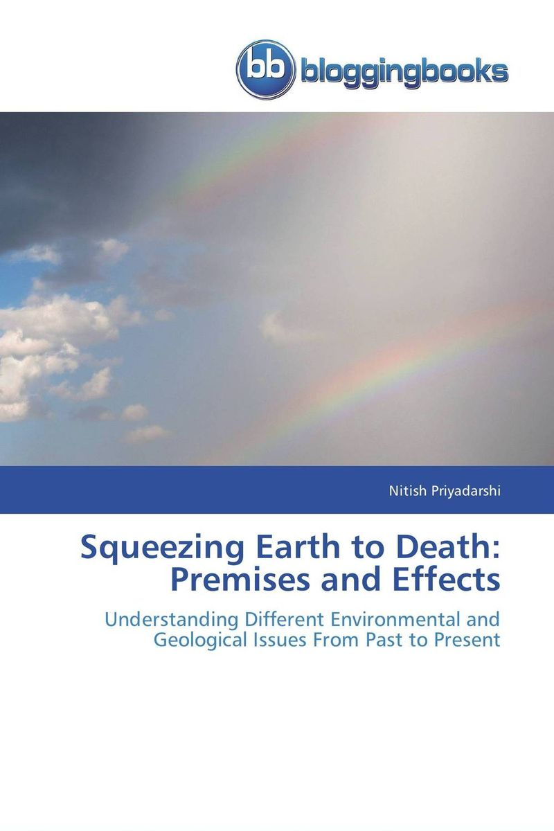 Squeezing Earth to Death: Premises and Effects evgeniy gorbachev returning to earth research