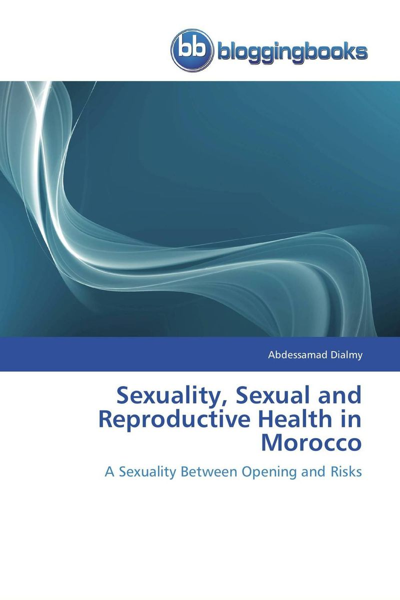Sexuality, Sexual and Reproductive Health in Morocco poonam mahajan and ajay mahajan concepts in public health dentistry