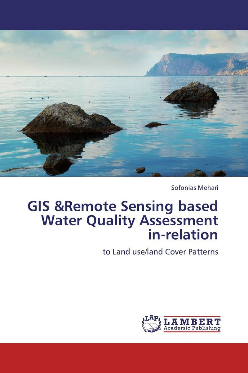 GIS &Remote Sensing based Water Quality Assessment in-relation