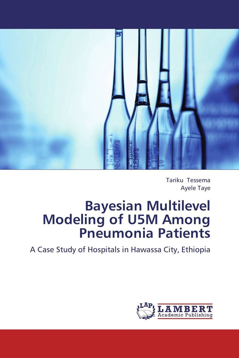Bayesian Multilevel Modeling of U5M Among Pneumonia Patients dilbag singh gill evaluating overheads of integrated multilevel checkpointing algorithms