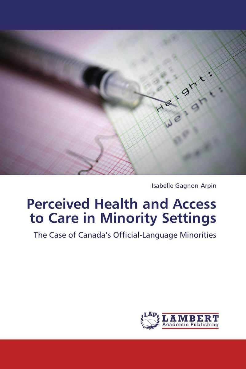 Perceived Health and Access to Care in Minority Settings