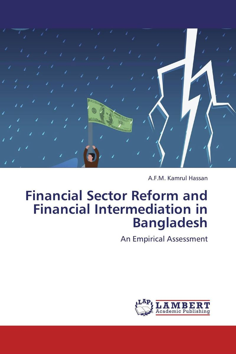 Financial Sector Reform and Financial Intermediation in Bangladesh europeanisation and security sector reform