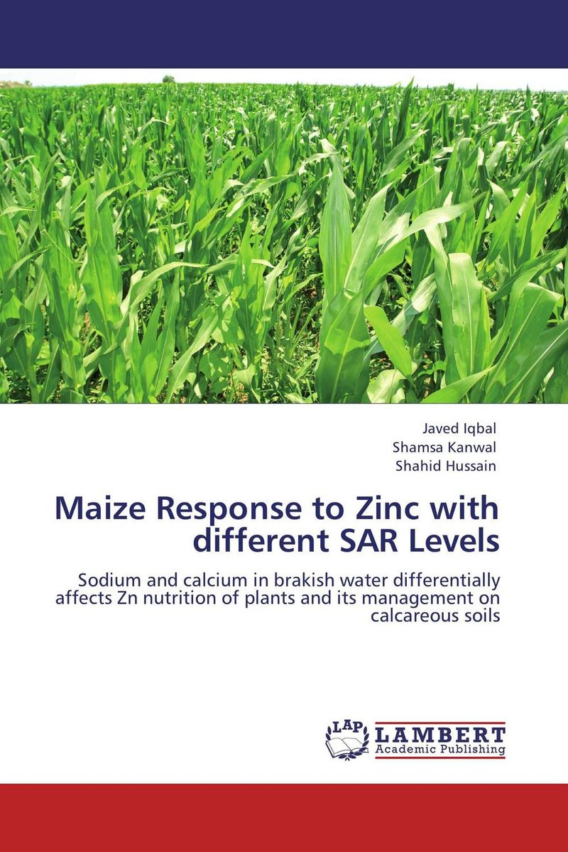 Maize Response to Zinc with different SAR Levels brijesh yadav and rakesh kumar soil zinc fractions and nutritional composition of seeded rice