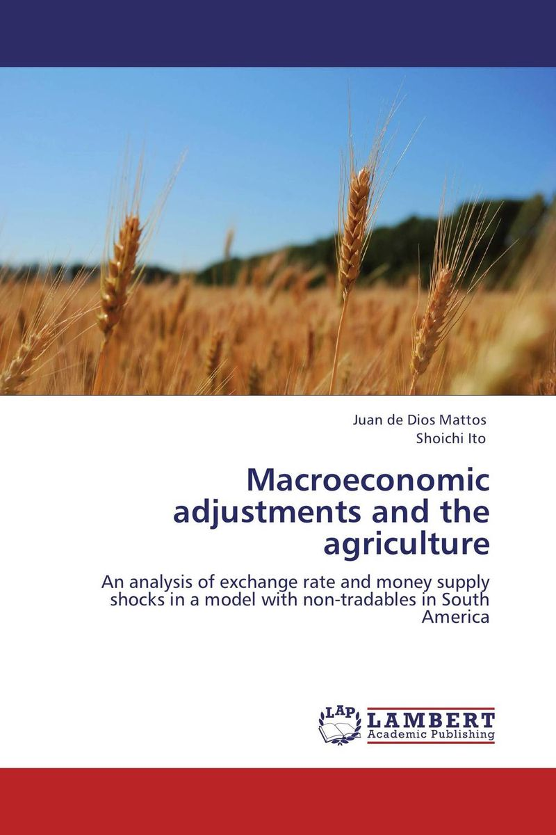 Macroeconomic adjustments and the agriculture
