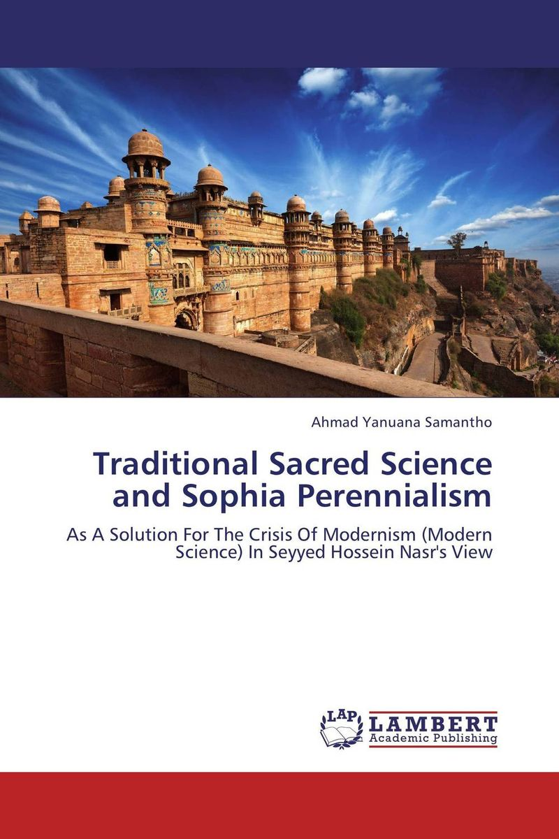 Traditional Sacred Science and Sophia Perennialism norman god that limps – science and technology i n the eighties