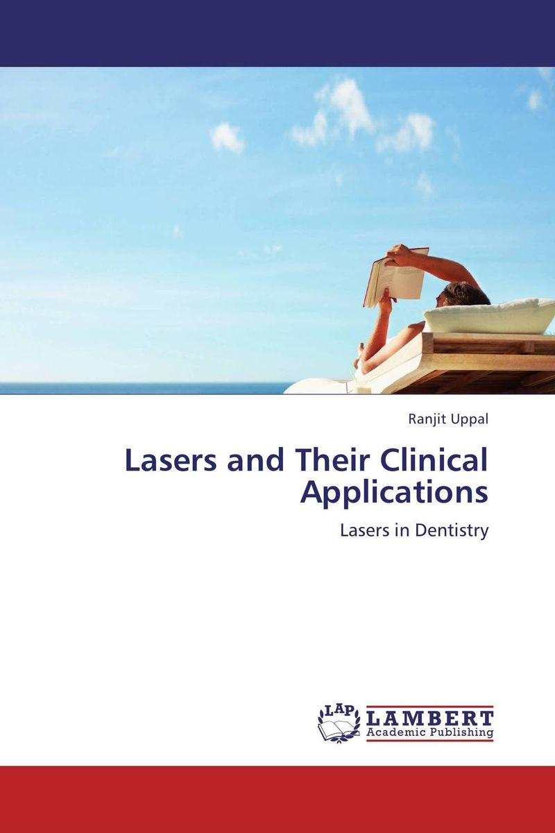 Lasers and Their Clinical Applications clinical diagnosis for dental students
