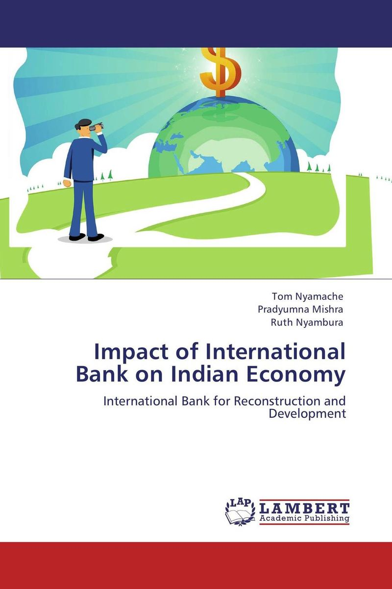 Impact of International Bank on Indian Economy world bank world development report 2004 making services work for poor people
