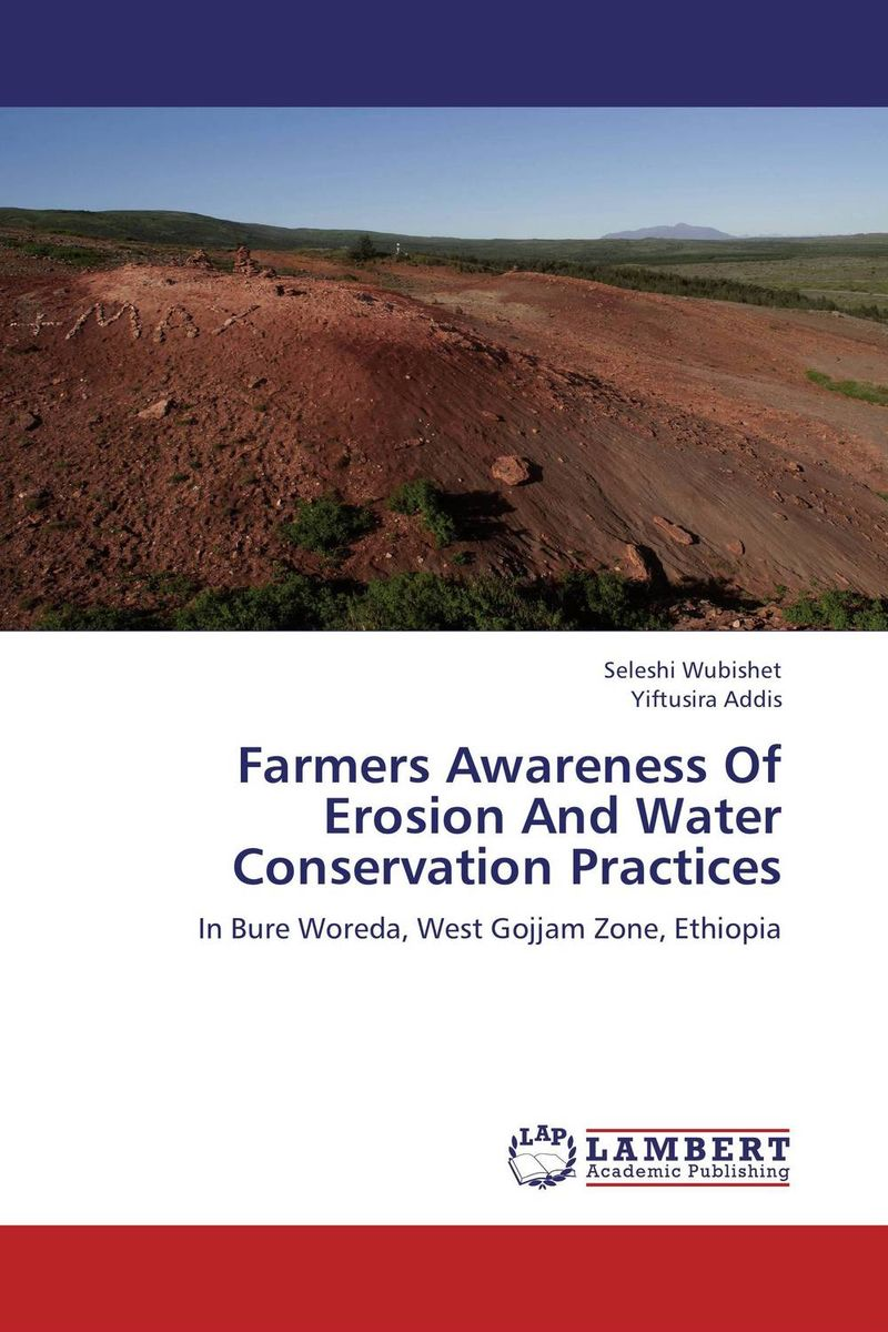 Farmers Awareness Of Erosion And Water Conservation Practices soil and land resource evaluation for village level planning