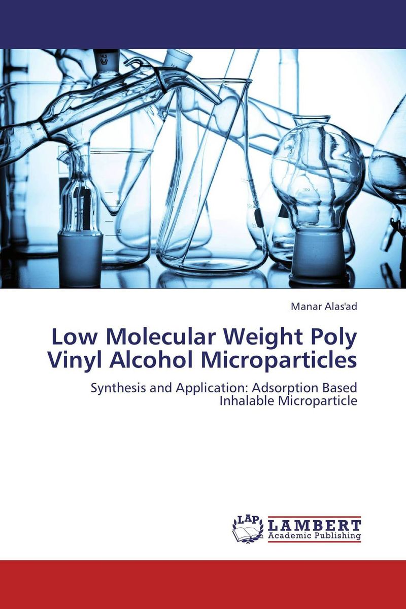 Low Molecular Weight Poly Vinyl Alcohol Microparticles atamjit singh pal paramjit kaur khinda and amarjit singh gill local drug delivery from concept to clinical applications