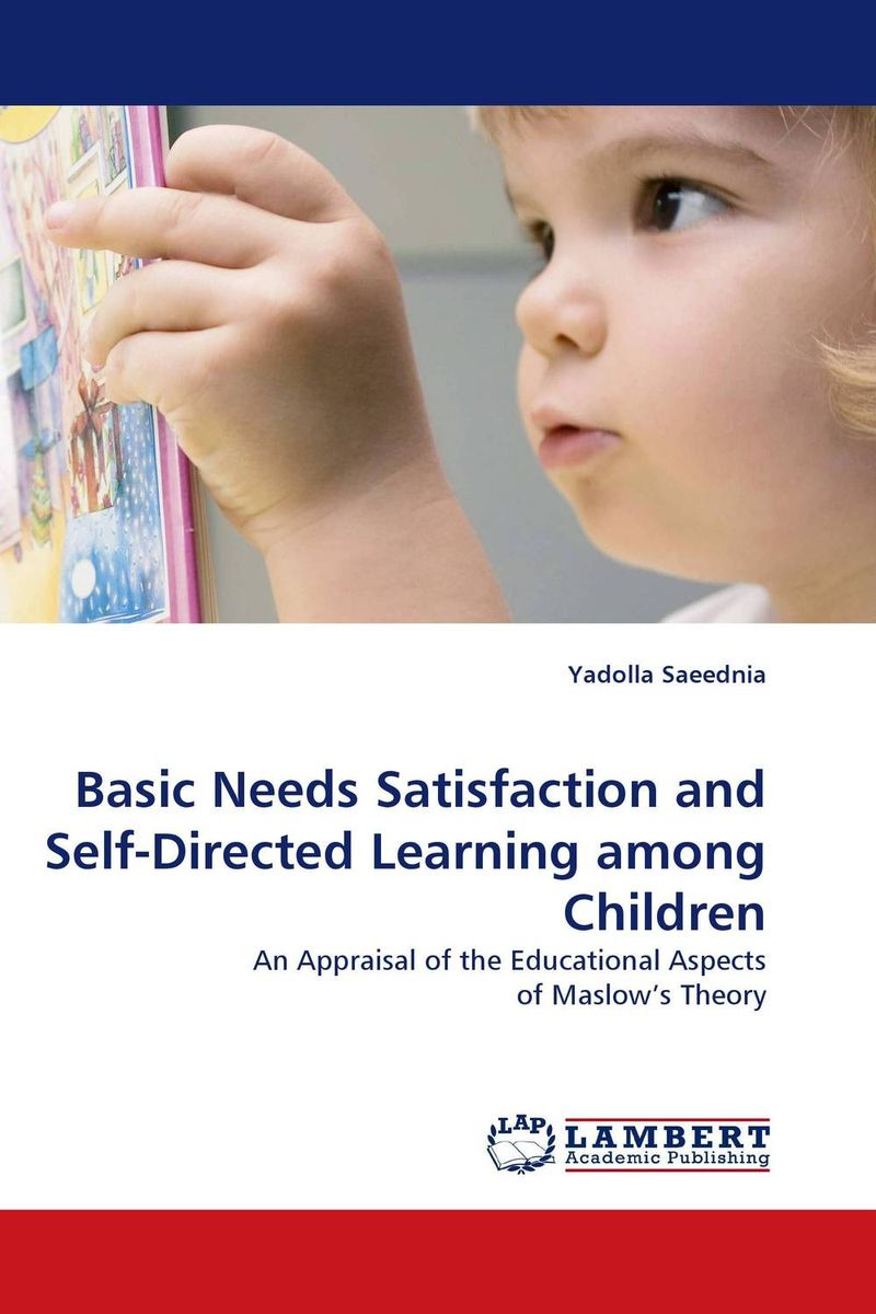 Basic Needs Satisfaction and Self-Directed Learning among Children antonaros s the teacher s basic tools the teacher as manager