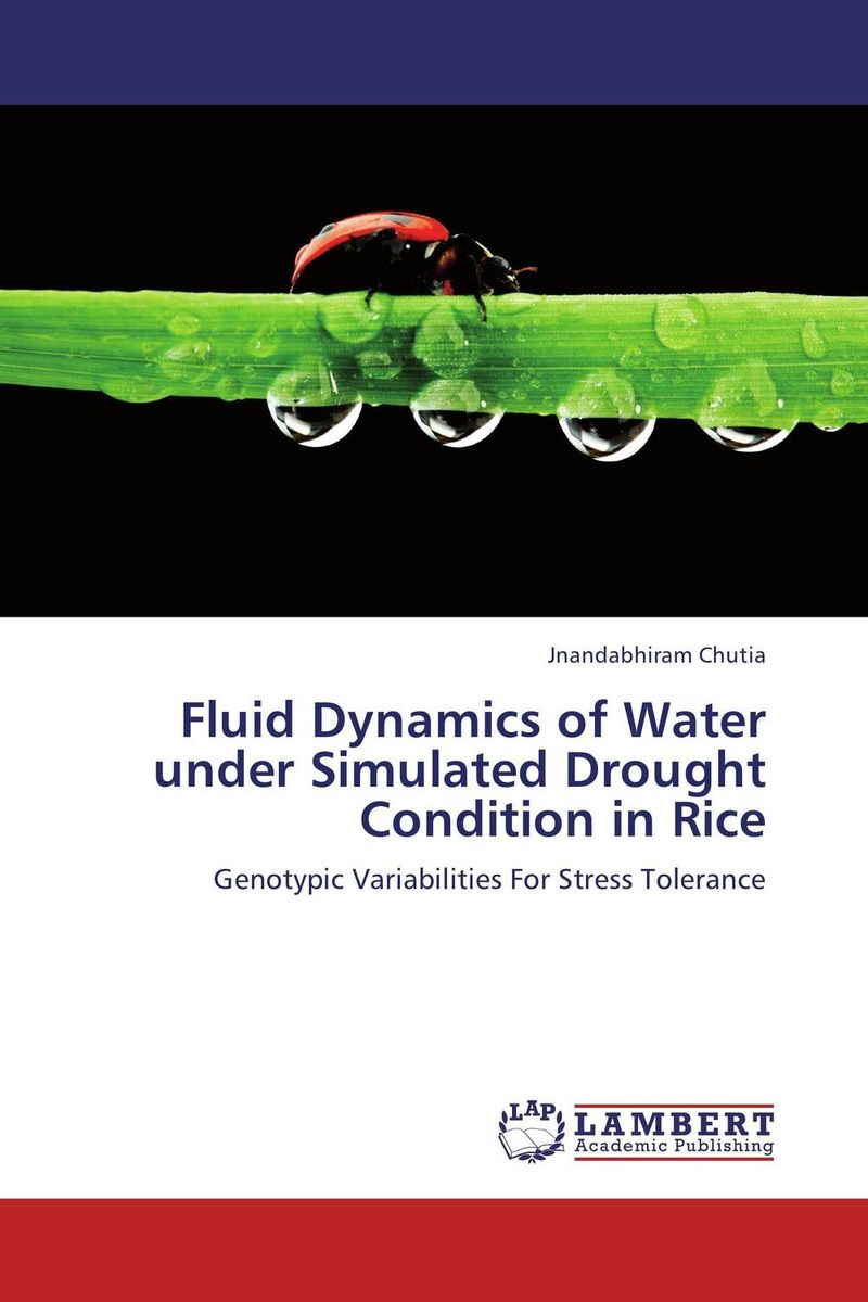 Fluid Dynamics of Water under Simulated Drought Condition in Rice simranjeet kaur amaninder singh and pranav gupta surface properties of dental materials under simulated tooth wear
