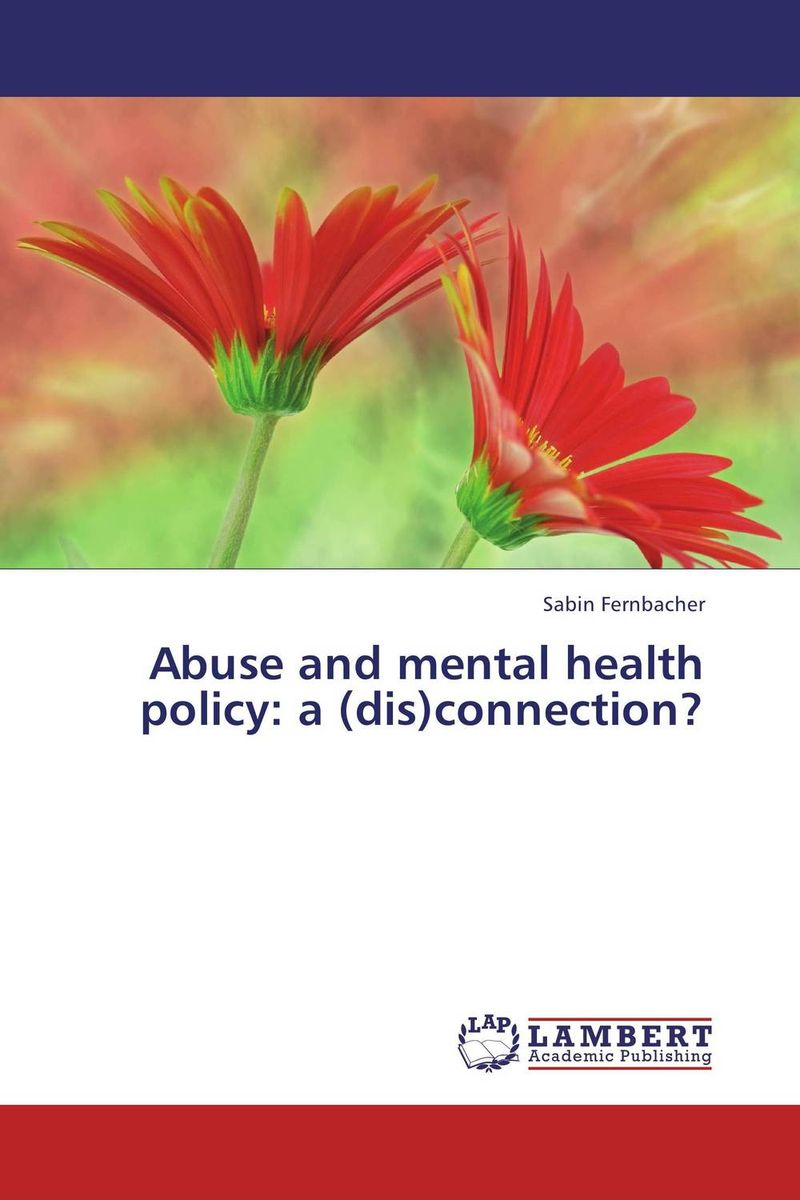 Abuse and mental health policy: a (dis)connection? sb 1070 a case study on state sponsored immigration policy