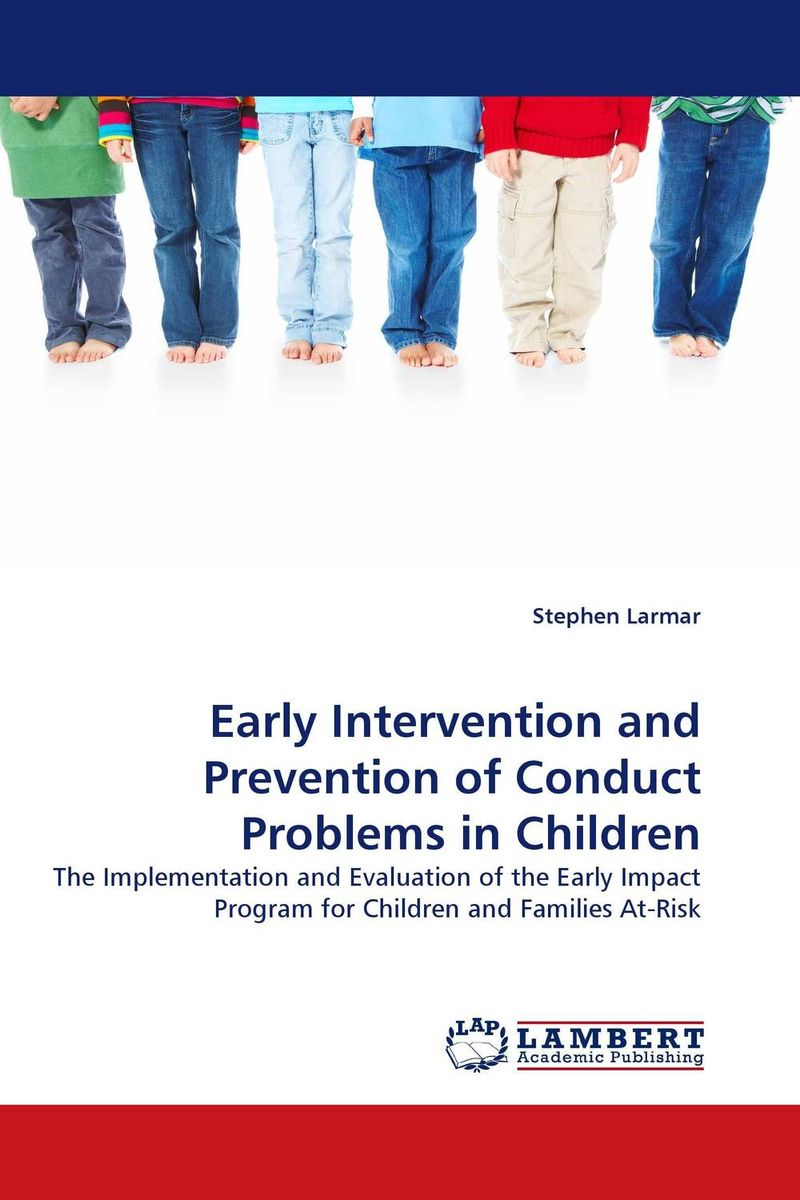 Early Intervention and Prevention of Conduct Problems in Children moisei persits a shamefaced intervention the soviet intervention in iran 1920 1921