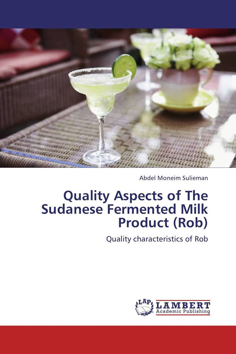 Quality Aspects of The Sudanese Fermented Milk Product (Rob)