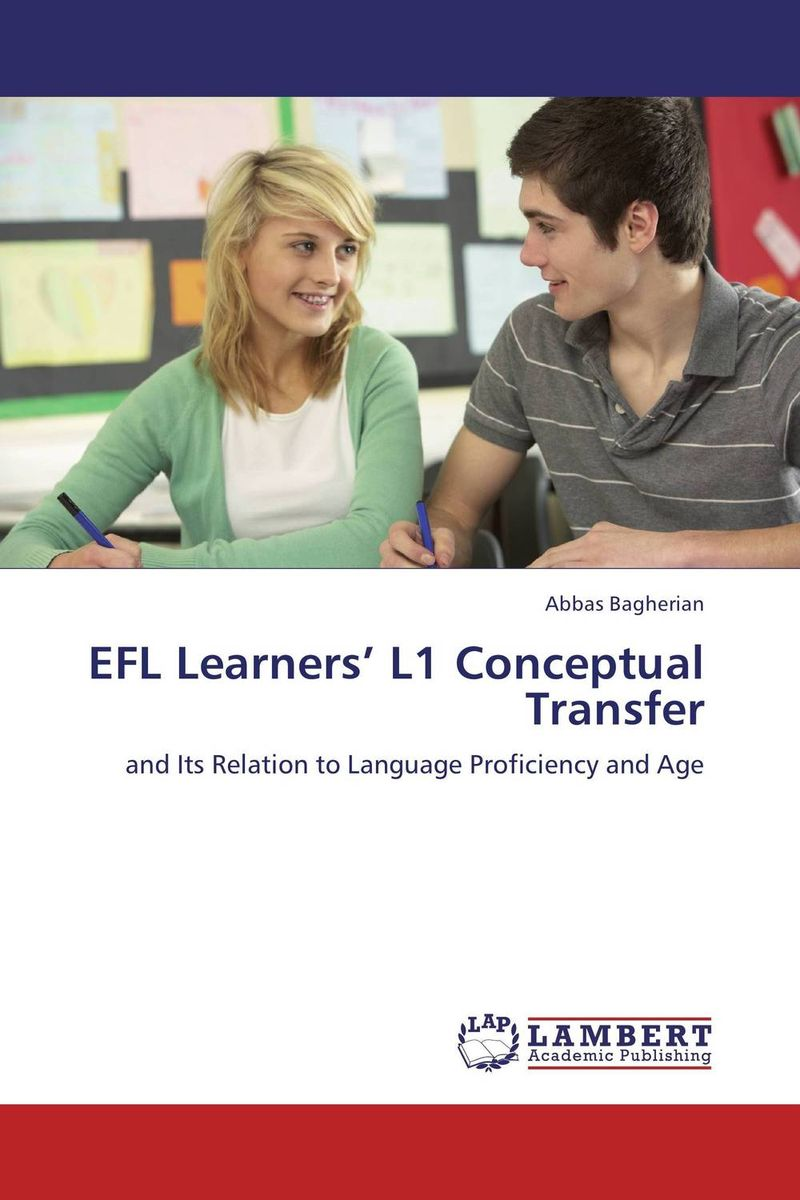 EFL Learners' L1 Conceptual Transfer a study on english language proficiency of efl learners in bangladesh
