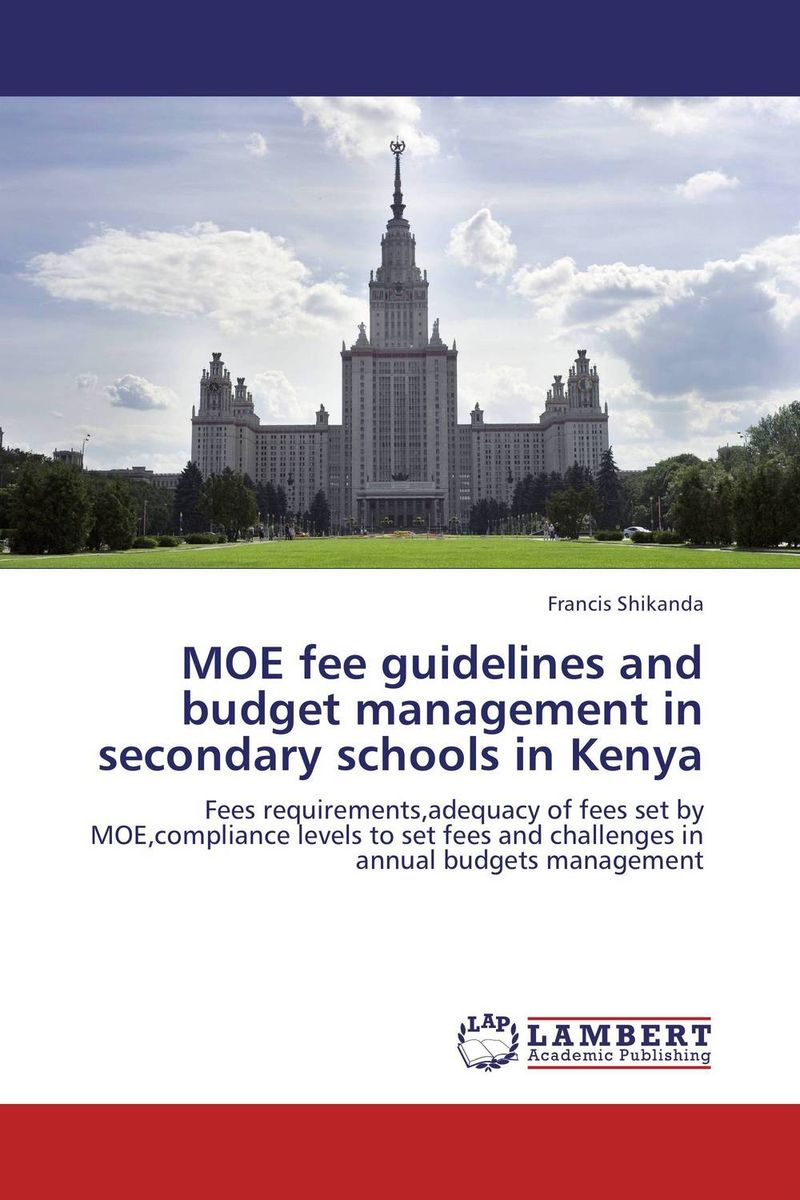 MOE fee guidelines and budget management in secondary schools in Kenya extra fee cost just for the balance of your order shipping cost