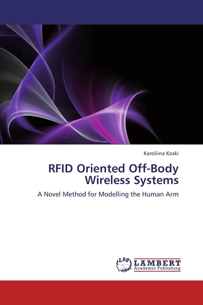 RFID Oriented Off-Body Wireless Systems rfid tag uhf sticker alien 9662 epc6c wet inlay 915mhz868mhz higgs3 500pcs free shipping long range adhesive passive rfid label