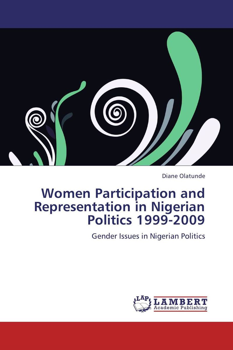 Фото Women Participation and Representation in Nigerian Politics 1999-2009 a study of women s political participation in manipur