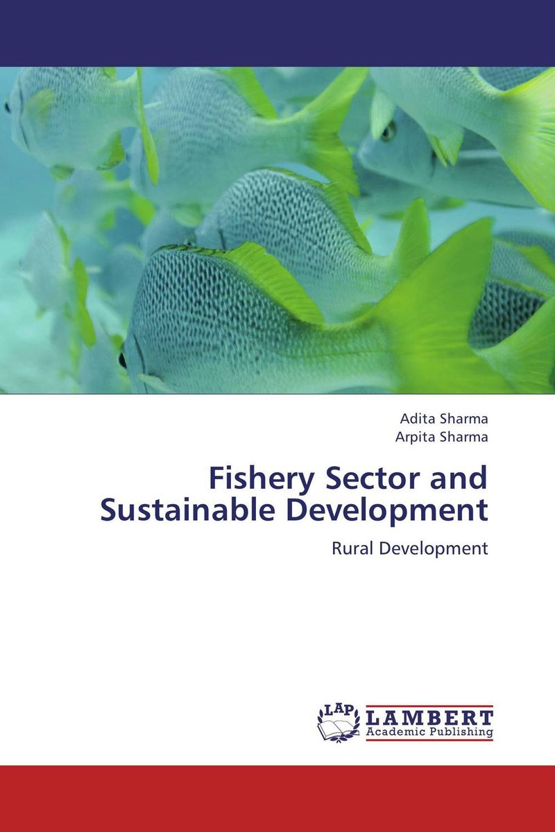 Fishery Sector and Sustainable Development катушка для спиннинга agriculture fisheries and magic with disabilities 13