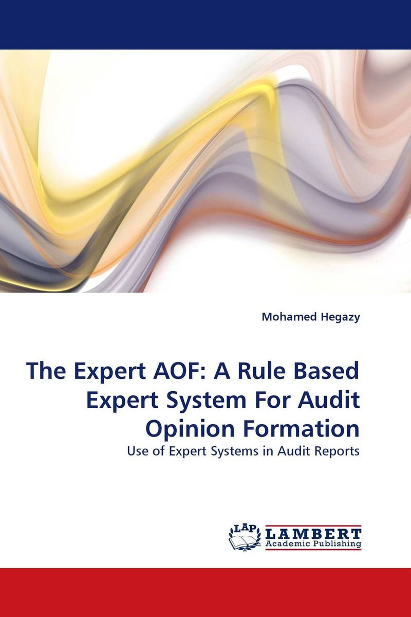 The Expert AOF: A Rule Based Expert System For Audit Opinion Formation ittelson thomas financial statements