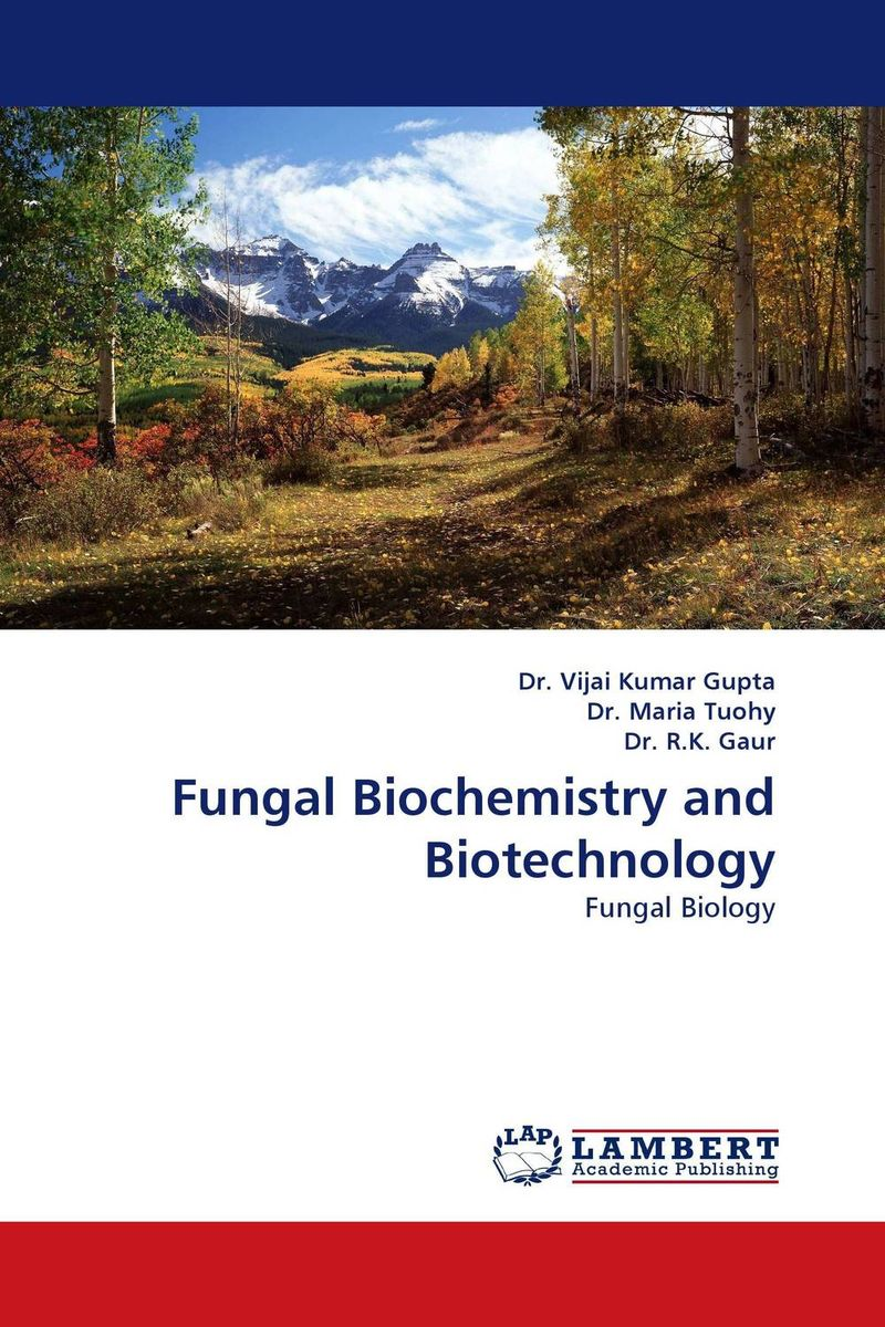 Fungal Biochemistry and Biotechnology medical biochemistry and biotechnology