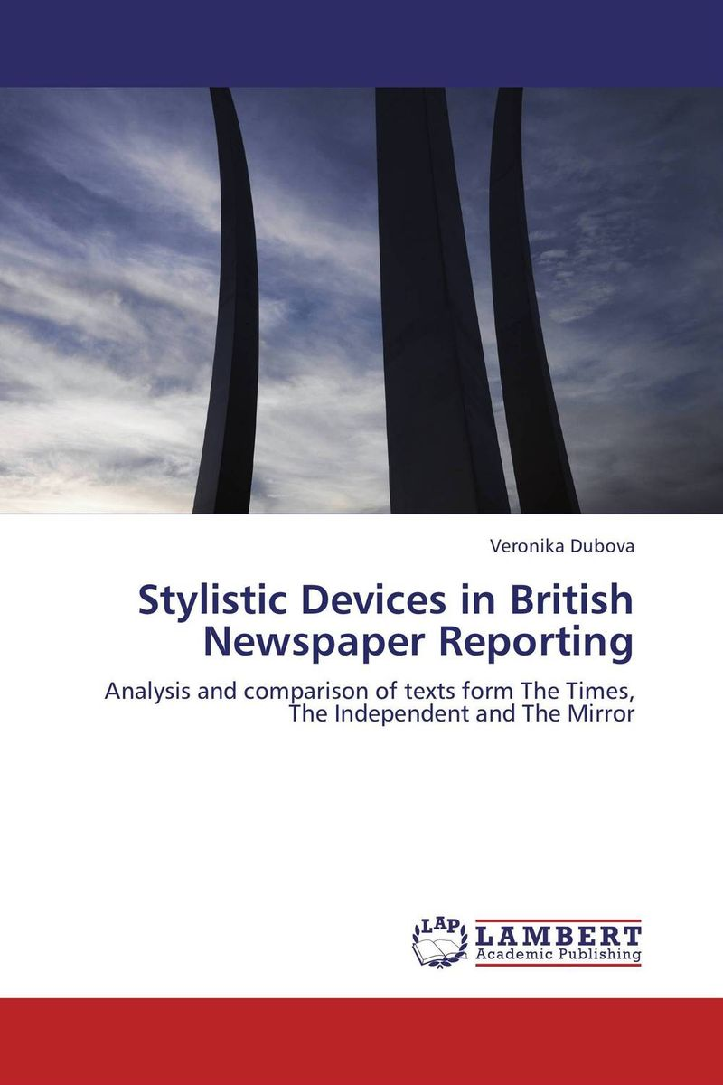 Stylistic Devices in British Newspaper Reporting multilingualism and language choice for news delivery