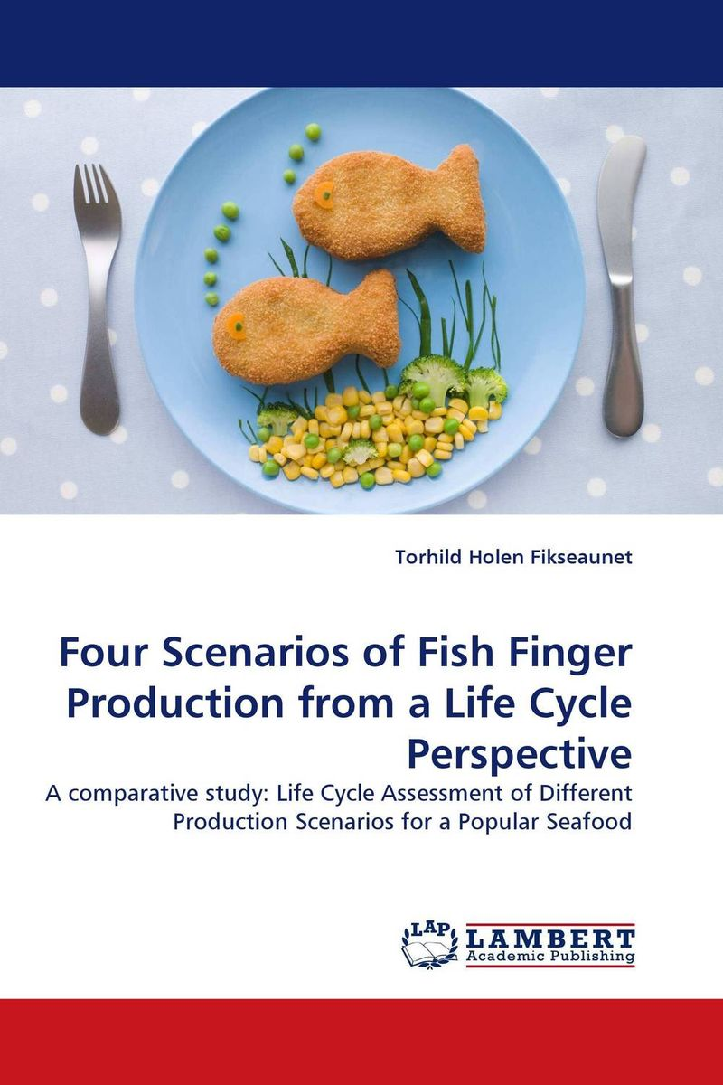 Four Scenarios of Fish Finger Production from a Life Cycle Perspective cadmium from earth crust to fish tissues