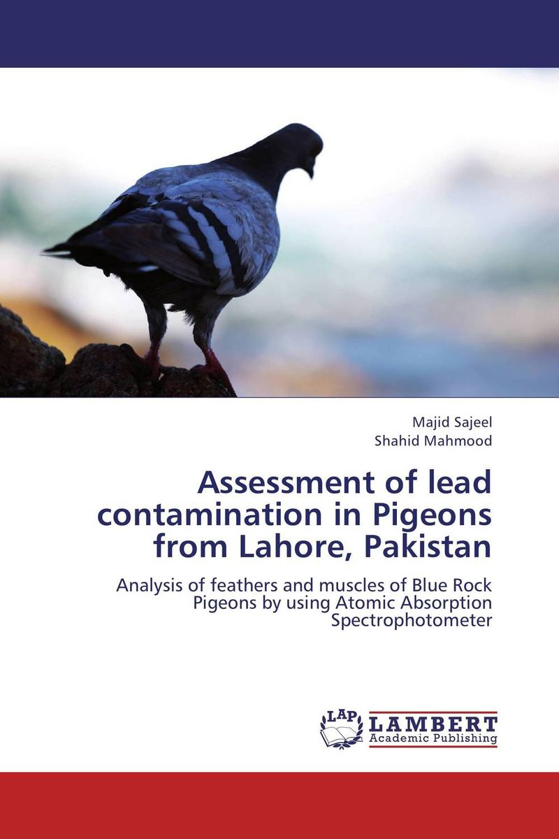 Assessment of lead contamination in Pigeons from Lahore, Pakistan
